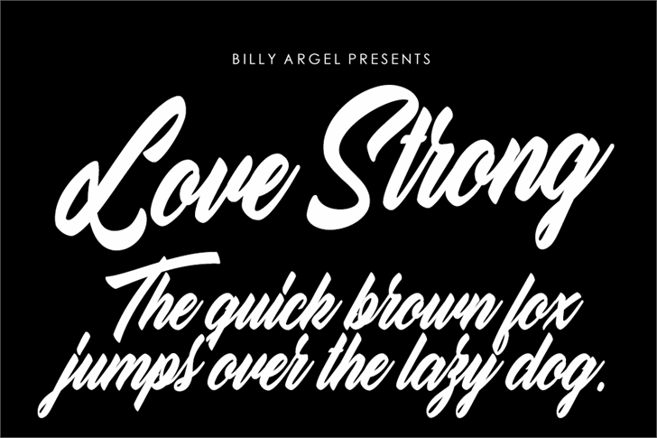 Love Strong personal Use font by Billy Argel
