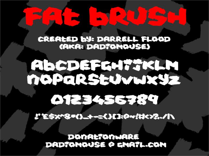 Fat Brush font by Darrell Flood