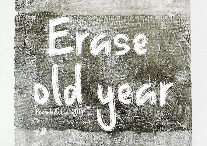 Erase Old Year font by Poemhaiku