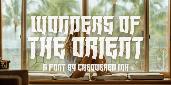 Wonders of the Orient font by Chequered Ink