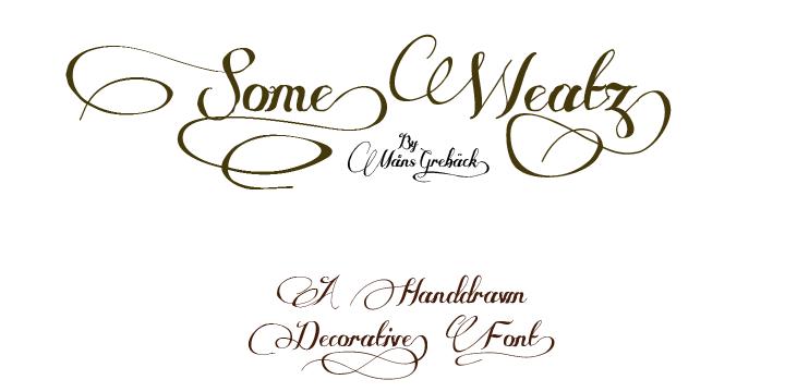 Some Weatz font by Måns Grebäck