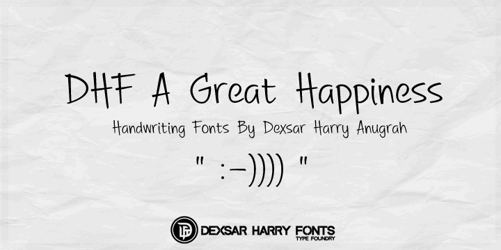 DHF A Great Happiness font by Dexsar Harry Anugrah