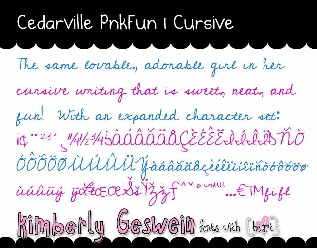 Cedarville Pnkfun1 Cursive font by Kimberly Geswein