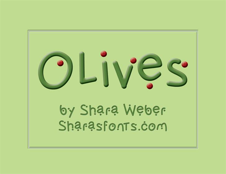 Olives font by Shara Weber