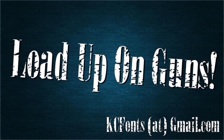 Load Up On Guns font by KC Fonts