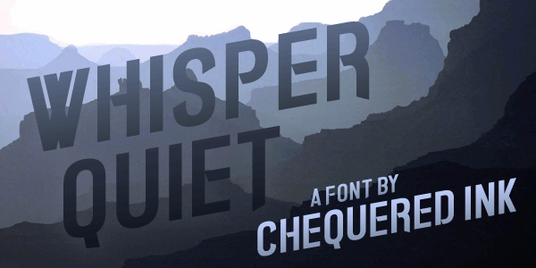 Whisper Quiet font by Chequered Ink