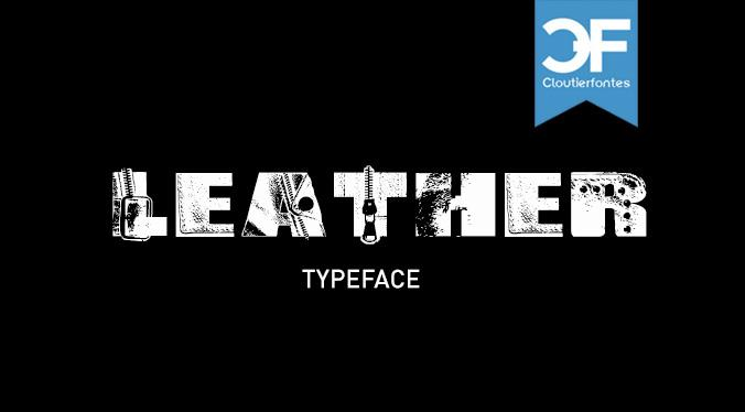 Leather font by CloutierFontes