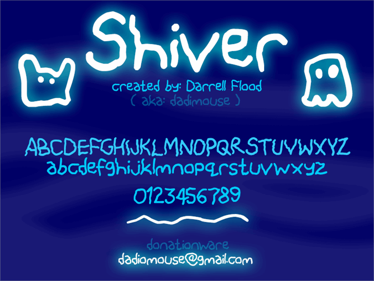 Shiver font by Darrell Flood