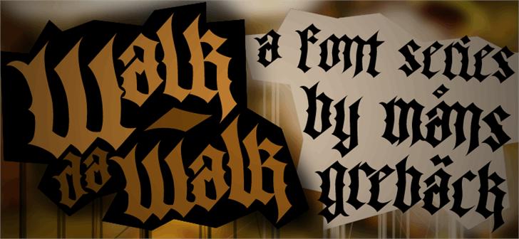 Walk Da Walk Three font by Måns Grebäck
