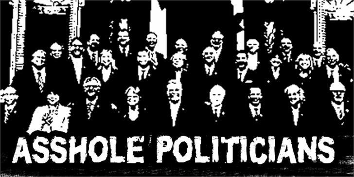 CF Asshole Politicians font by CloutierFontes