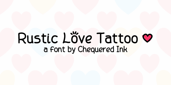 Rustic Love Tattoo font by Chequered Ink