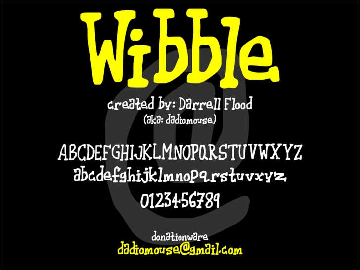 Wibble font by Darrell Flood
