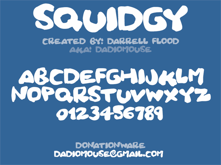 Squidgy font by Darrell Flood