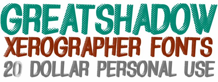 GreatShadow font by Xerographer Fonts