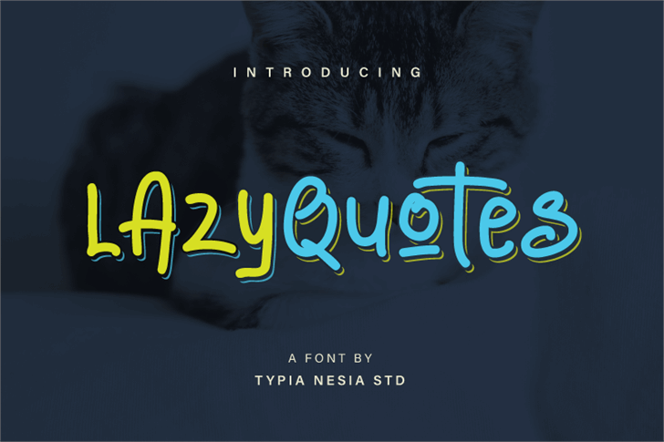 Lazy Quotes Demo font by Typia Nesia
