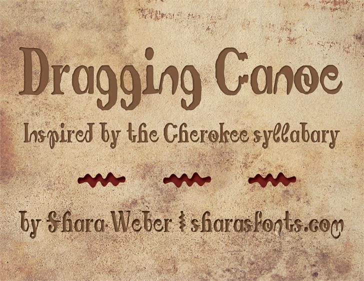 Dragging Canoe font by Shara Weber