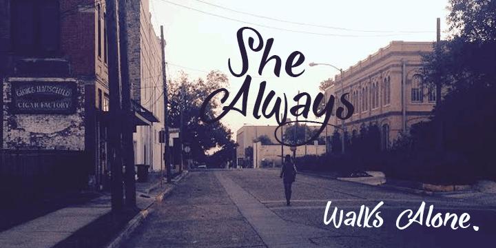 She Always Walk Alone Demo font by Roland Huse Design