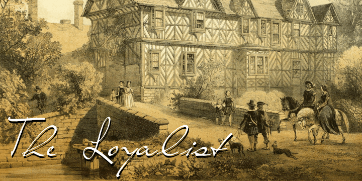 The Loyalist font by Intellecta Design