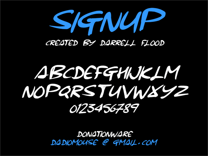 Signup font by Darrell Flood