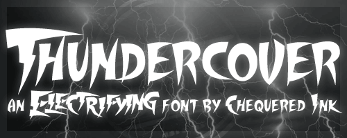 Thundercover font by Chequered Ink