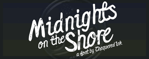 Midnights on the Shore font by Chequered Ink