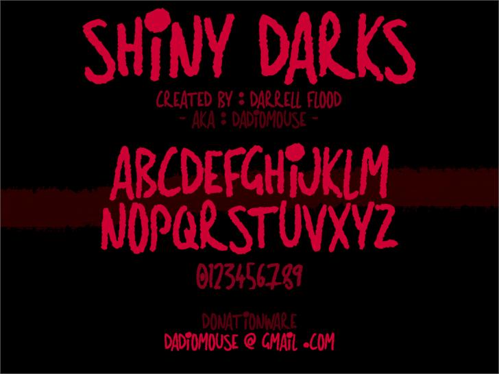 Shiny Darks font by Darrell Flood