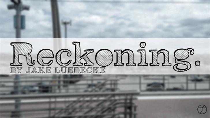 Reckoning font by Jake Luedecke Motion & Graphic Design