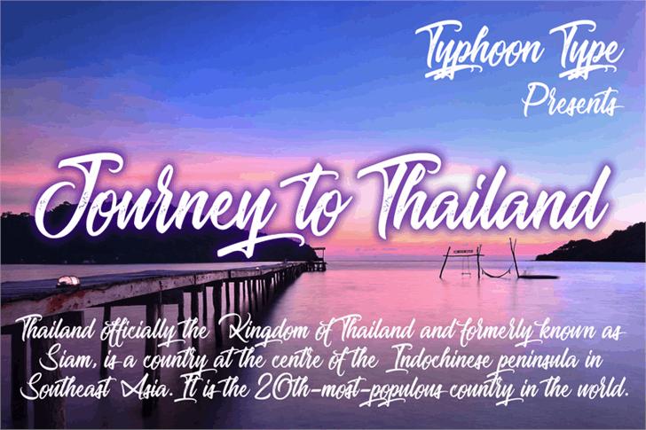 Journey to Thailand font by Typhoon Type - Suthi Srisopha