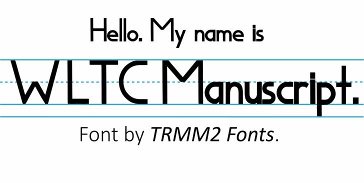 WLTCManuscript Font design graphic