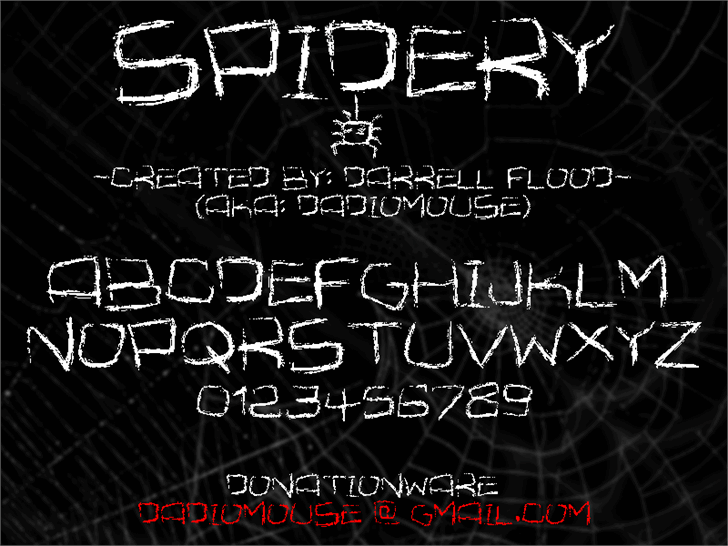 Spidery font by Darrell Flood