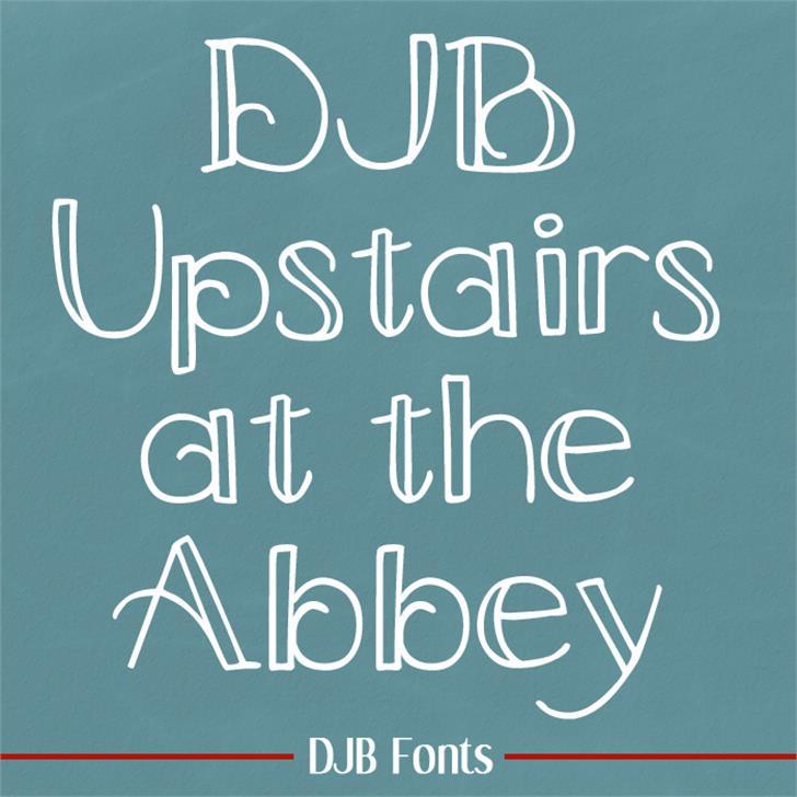 DJB Upstairs at the Abbey Font blackboard text