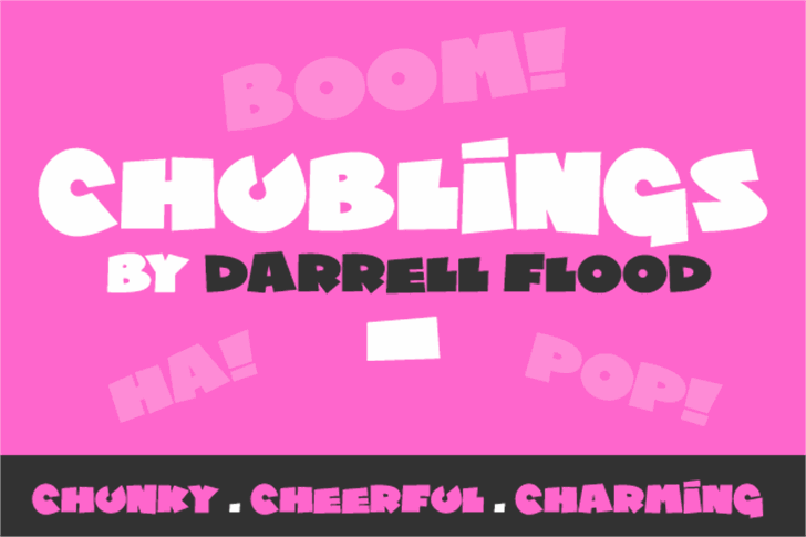 Chublings font by Darrell Flood