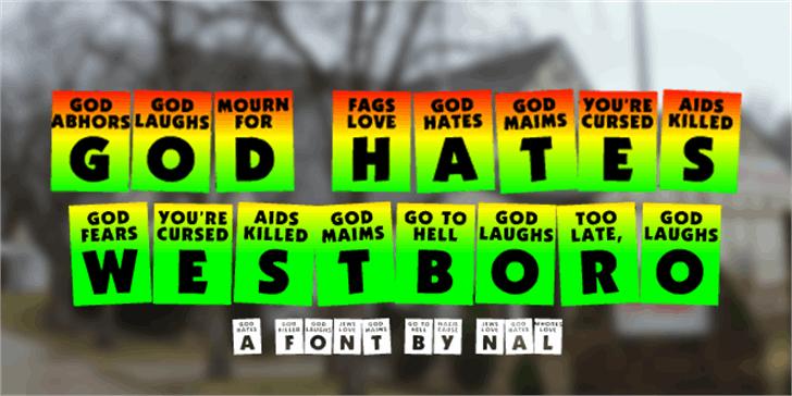 God Hates Westboro Font screenshot text
