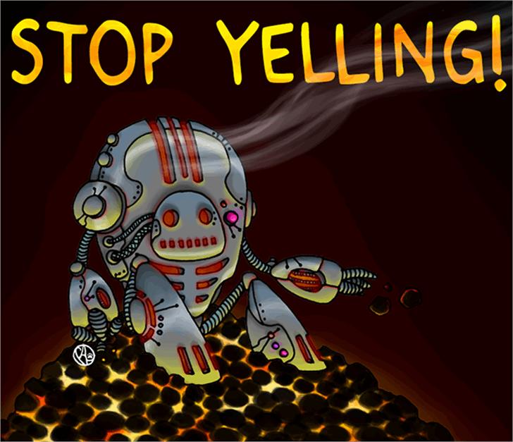 Stop Yelling Font cartoon text