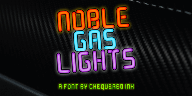 Noble Gas lights font by Chequered Ink