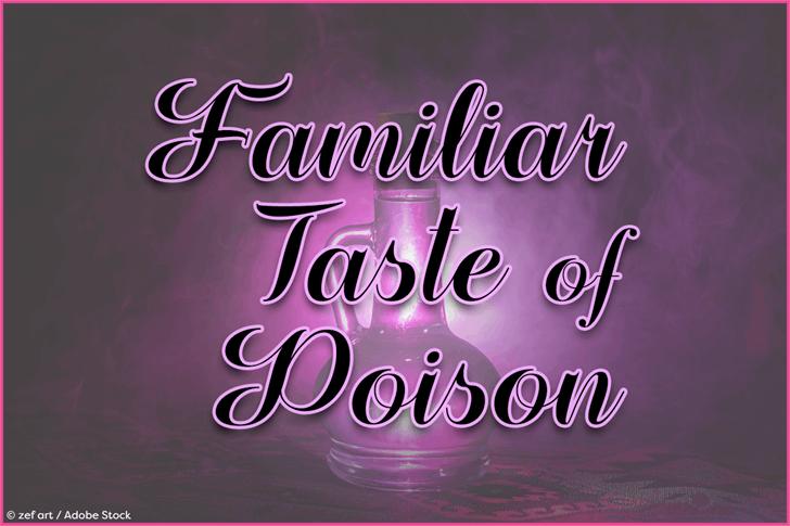 Familiar Taste of Poison Font poster