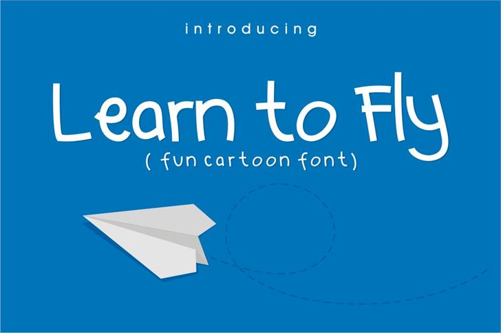 Learn to  Fly Font screenshot design