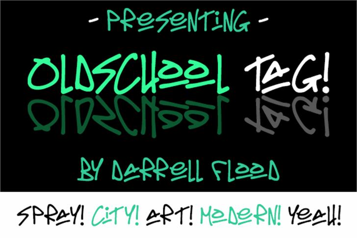 Oldschool Tag font by Darrell Flood