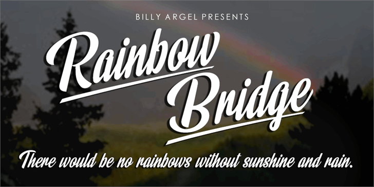 Rainbow Bridge Personal Use font by Billy Argel