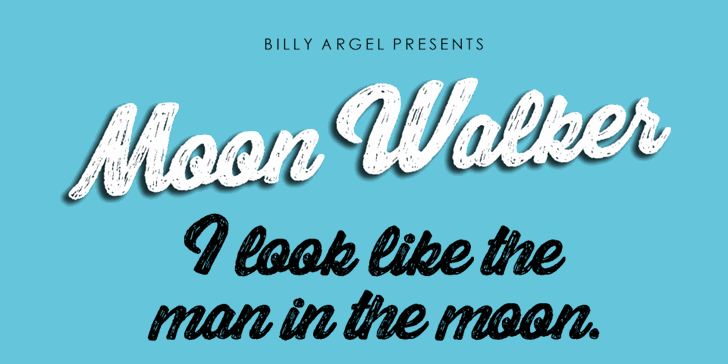 Moon Walker Personal Use Font text typography