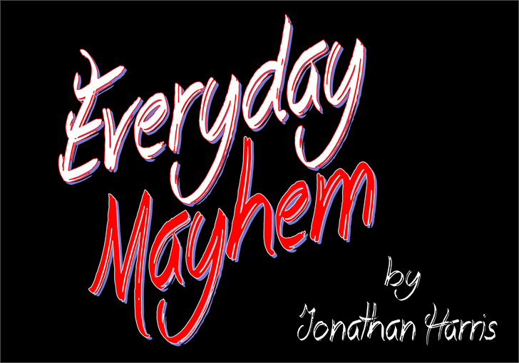 Everyday Mayhem Font design text