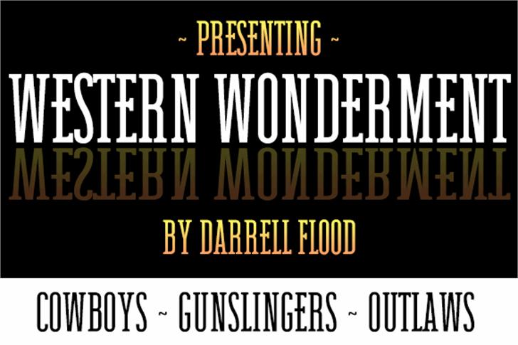 Western Wonderment font by Darrell Flood