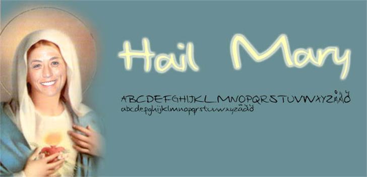 Hail Mary Font design handwriting