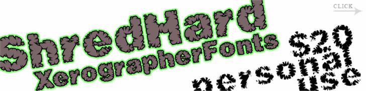 ShredHard font by Xerographer Fonts