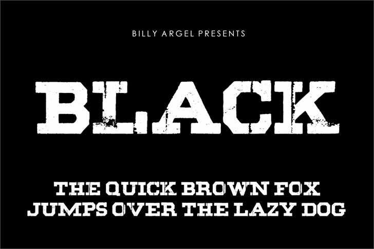BLACK font by Billy Argel