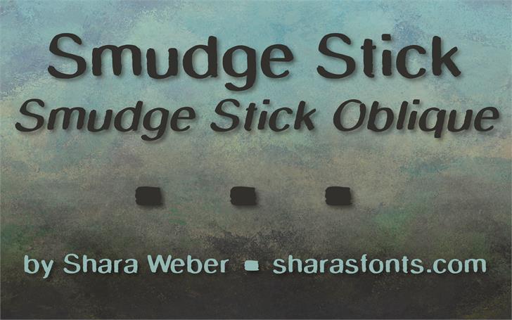 SmudgeStick font by Shara Weber