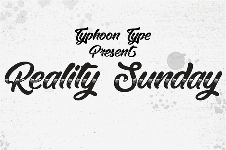 Reality Sunday font by Typhoon Type - Suthi Srisopha