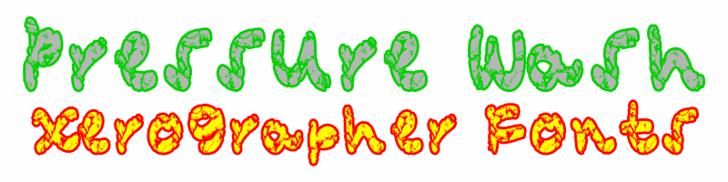 PressureWash font by Xerographer Fonts
