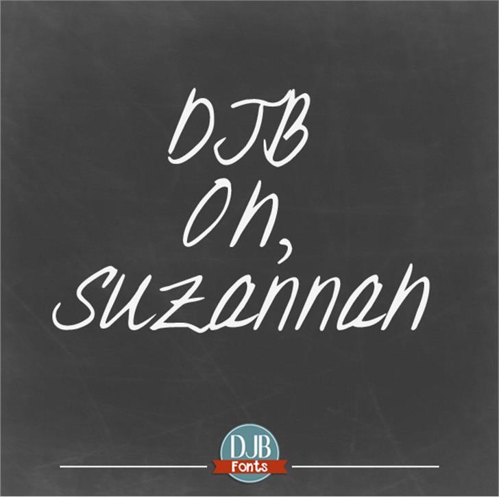 DJB Oh Suzannah Font blackboard text