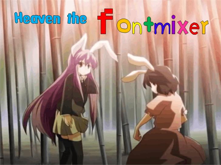 Heaven the fontmixer Font cartoon screenshot